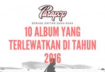 10 Album yang Terlewatkan di Tahun 2016
