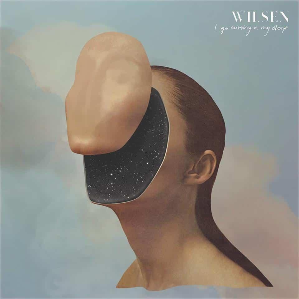 "Wilsen - ""I Go Missing In My Sleep"" Artwork"