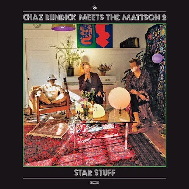 "Chaz Bundick Meets The Mattson 2 – ""Star Stuff"" Cover Album"