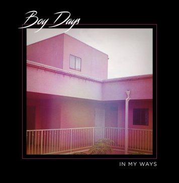 Boy Days - In My Ways